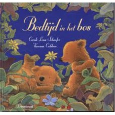 Schaefer, Carole Lexa en Vanessa Cabban: Bedtijd in het bos