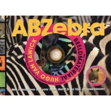 Westera, Bette en Hugo van Lawick: ABZebra ( met dvd)