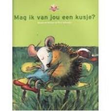 Busser, Marianne en Ron Schroder met ill. van Alex de Wolf: Mag ik van jou een kusje? softcover