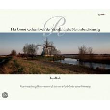 Bade, Tom: Het groot Rechtenboek der Vaderlandsche Natuurbescherming ( over rechten, geld en vertrouwen als basis voor de Ned. natuurbescherming)