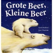 Bedford, David en Jane Chapman: Grote beer, kleine beer ( een aaibaar kartonboekje)