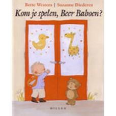 Westera, Bette en Suzanne Diederen: Kom je spelen, Beer Baboen?