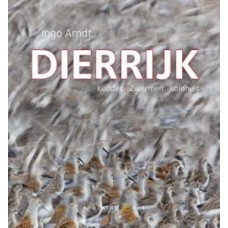 Arnst, Ingo: Dierrijk, zwermen, kuddes en kolonies