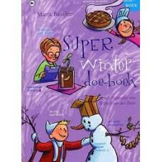 Baseler, Marja en Wilbert van der Steen: Super winter doe-boek