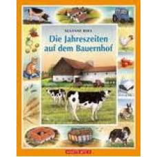 Riha, Susanne: Die Jahreszeiten auf dem Bauernhof