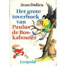 Dulieu, Jean: Het grote toverboek van Paulus de Boskabouter