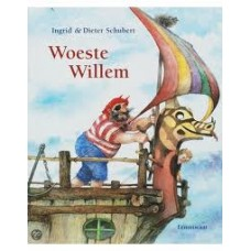 Schubert, Ingrid en Dieter: Woeste Willem (kleine uitgave)