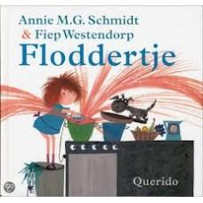 Schmidt, Annie MG en Fiep Westendorp: Floddertje (hardcover)