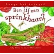 Allen, Judy en Tudor Humphries: Ben jij een sprinkhaan? (langs het tuinpad)