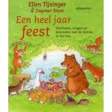 Tijsinger, Ellen en Dagmar Stam: Een heel jaar feest, voorlezen, zingen en knutselen met dieren in het bos