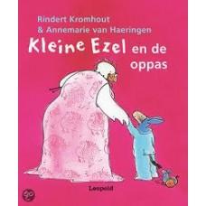 Kromhout, Rindert en Annemarie van Haeringen: Kleine ezel en de oppas ( kleine uitgave)