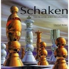 King, Daniel: Schaken, van de eerste zet tot schaakmat
