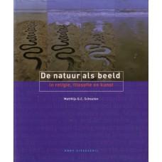 Schouten, Matthijs G C: De natuur als beeld in religie, filosofie en kunst