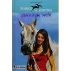 Damsen, Birgit van: Manege Valkensteijn, een nieuw begin