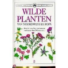 Grey-Wilson, Christopher: Sesam Natuur Handboeken: Wilde planten van Noordwest-Europa, de gids voor het herkennen van meer dan 500 soorten