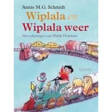 Schmidt, Annie MG en Philip Hopman: Wiplala en Wiplala weer