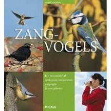 Straas, Veronika en CP Lieckfield: Zangvogels, een verrassende kijk op de meest voorkomende zangvogels in onze gebieden
