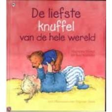 Busser, Marianne en Ron Schroder met ill. van Dagmar Stam: De liefste knuffel van de hele wereld