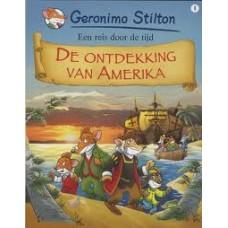 Stilton, Geronimo: Een reis door de tijd, de ontdekking van Amerika (hardcover 1)