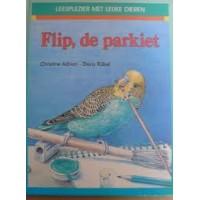 Adrian, Christine en Diris Rubel: Flip, de parkiet ( leesplezier met dieren)