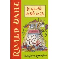 Dahl, Roald met ill. van Quentin Blake: De giraffe de peli en Ik