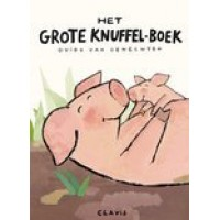 Genechten, Guido van: Het grote knuffel-boek ( hardcover)