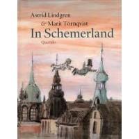 Lindgren, Astrid en Marit Tornqvist: In Schemerland
