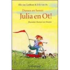 Lieshout, Elle van en Erik van Os: Dames en heren: Julia en Ot! ( vrolijke voorleesverhalen)
