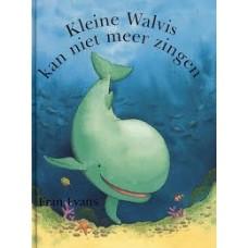 Evans, Fran: Kleine Walvis kan niet meer zingen