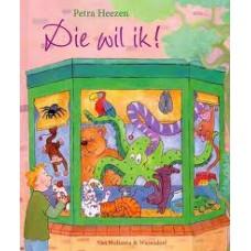 Heezen, Petra: Die wil ik!