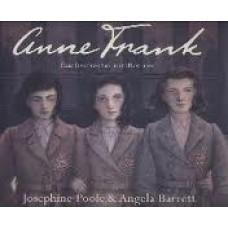 Poole, Josephine en Angela Barrett: Anne Frank, haar levensverhaal met illustraties