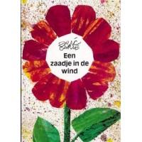Carle, Eric: Een zaadje in de wind (hardcover prentenboek)