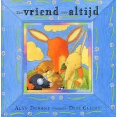 Durant, Alan met ill. van Debi Gliori: Een vriend voor altijd (dood/overlijden)