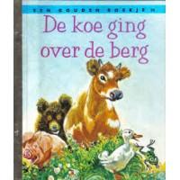 Gouden boekjes van de Bezige Bij: De koe ging over de berg (54)