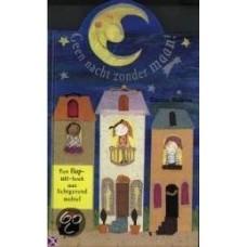 Damon, Emma: Geen nacht zonder maan! (flap-uit-boek )