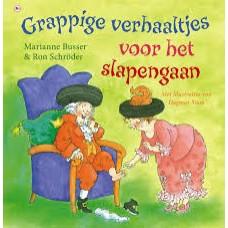 Busser, Marianne en Ron Schroder met ill. van Dagmar Stam: Grappige verhaaltjes voor het slapengaan