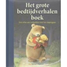 Het grote bedtijdverhalenboek, een schat aan verhaaltjes voor het slapen gaan ( 6 prentenboeken gebundeld van oa.Claire  Freedman,)