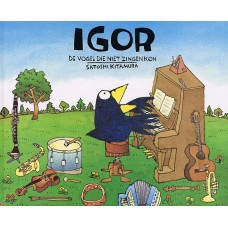 Kitamura, Satoshi: Igor de vogel die niet zingen kon