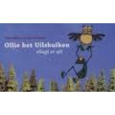Menten, Tosca en Alja Bronsweijk: Ollie het Uilskuiken vliegt er uit