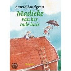 Lindgren, Astrid en Annet Schaap: Madieke van het rode huis (hardcover)