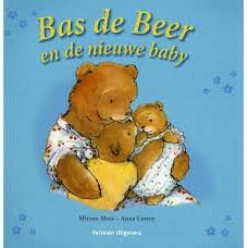 Moss, Miriam en Anna Currey: Bas de Beer en de nieuwe baby