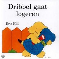 Hill, Eric: Dribbel gaat logeren (kijk-achter-de-flap-boek)