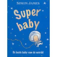 James, Simon: Superbaby, de beste baby van de wereld