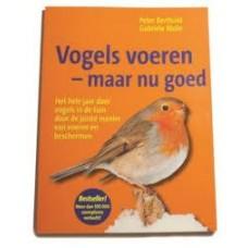 Berthold, Peter en Gabriele Mohr: Vogels voeren- maar nu goed