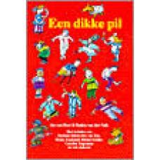 Hest, Jos van en Saskia van der Valk: Een dikke pil, 25  verhalen over zieke en betere kinderen, oa dementie, blaasontsteking, kanker, wratten etc