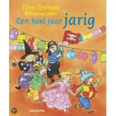 Tijsinger, Ellen en Dagmar Stam: Een heel jaar jarig (met liedjes, spelletjes, recepten en knutseltips)