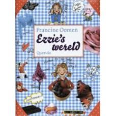 Oomen, Francine: Ezzie's wereld (hardcover)
