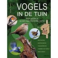 Lohmann, Michael: Vogels in de tuin, richt uw tuin in op een vogelvriendelijke manier