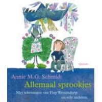 Schmidt, Annie MG en Fiep Westendorp en vele andere: Allemaal sprookjes (hardcover)
