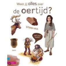 Weet jij alles over:  de oertijd? ( met cd) door Jan Paul Schutten en Marielle van de Beek